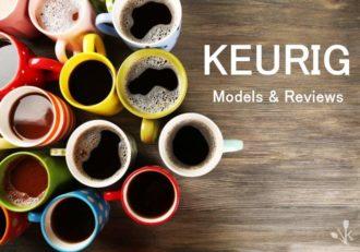 9 Best Keurig Coffee Makers Reviewed 2021