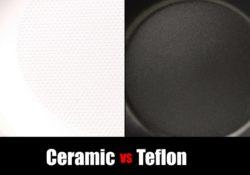 Ceramic vs Teflon – Choosing The Right Kind Of Nonstick