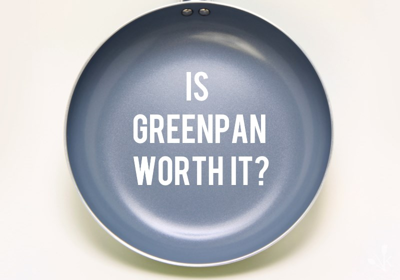 The Original Greenpan Review Amp Buying Guide Kitchensanity