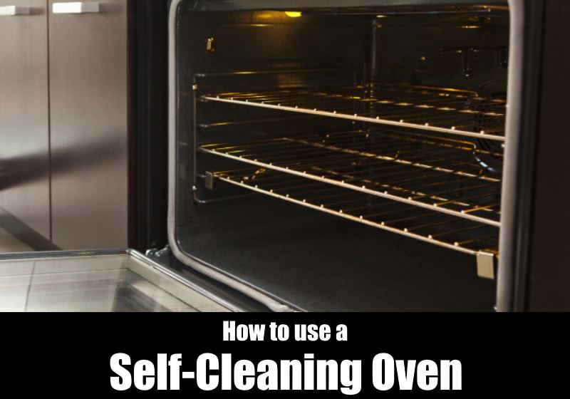 how to use a self cleaning oven kitchensanity