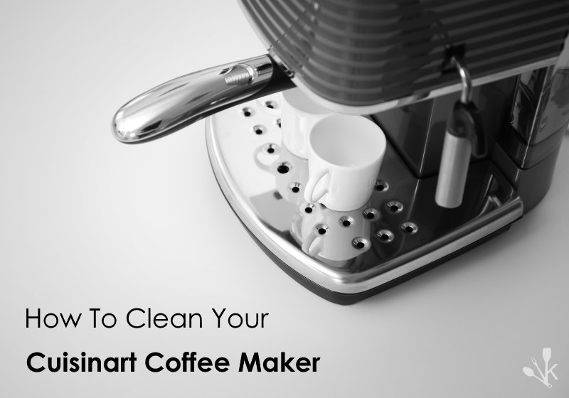Coffee Maker Clean Button : How To Clean A Cuisinart Coffee Maker KitchenSanity