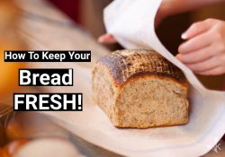 How To Keep Bread Fresh – Storage Guide