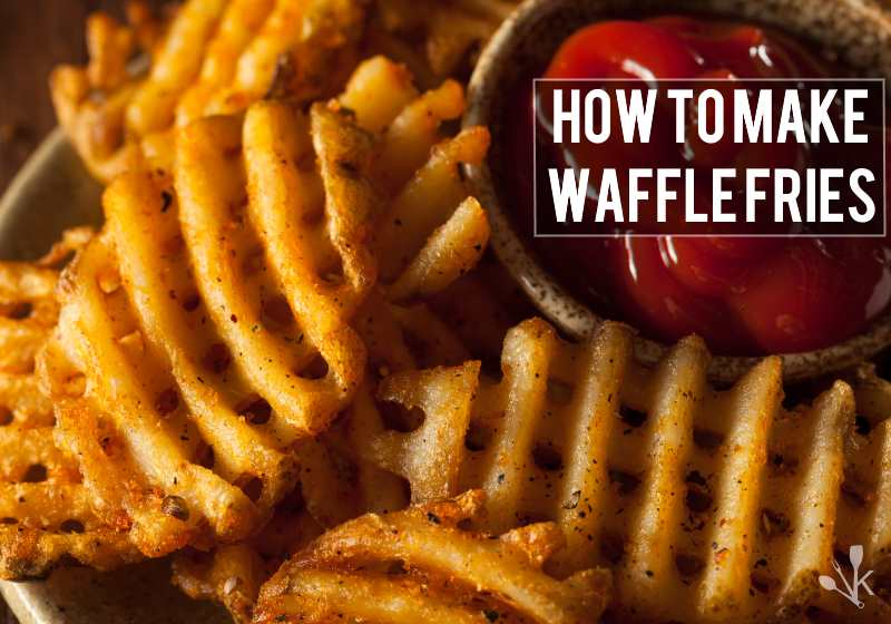 how to make waffle fries kitchensanity