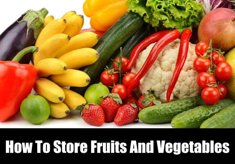 how to store fruits and vegetables