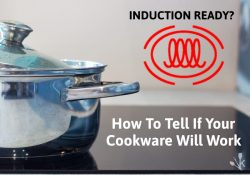 How To Tell If Cookware Is Induction Ready