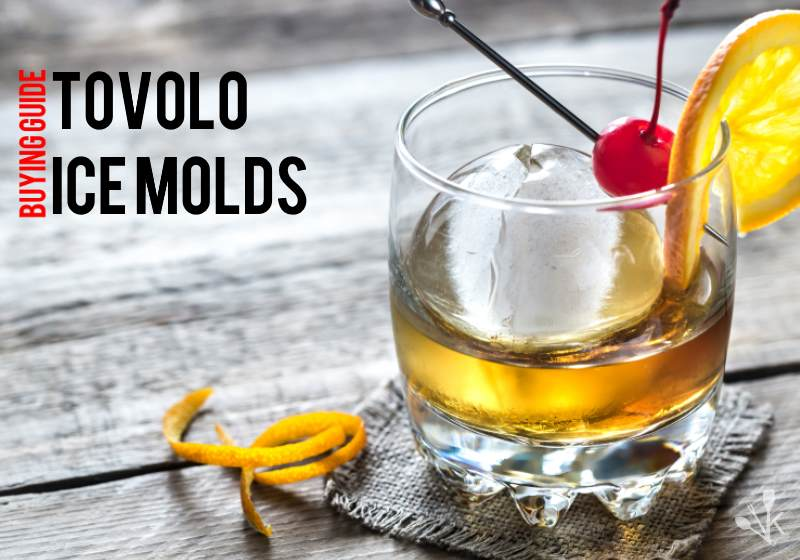 Tovolo Sphere Ice Molds Review